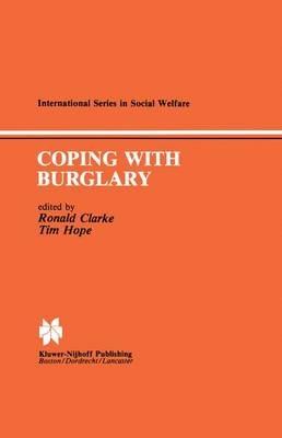 Coping with Burglary - Research Perspectives on Policy (Paperback, Softcover reprint of the original 1st ed. 1984): R.V.G....