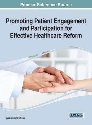 Promoting Patient Engagement and Participation for Effective Healthcare Reform (Electronic book text): Guendalina Graffigna