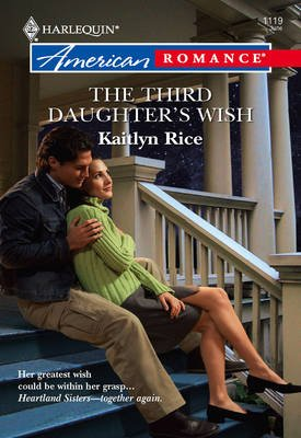 The Third Daughter's Wish (Electronic book text, ePub First edition): Kaitlyn Rice