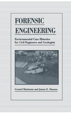 Forensic Engineering (Electronic book text): James E. Slosson, Gerard Shuirman