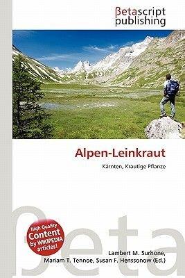 Alpen-Leinkraut (German, Paperback): Lambert M. Surhone, Mariam T. Tennoe, Susan F. Henssonow