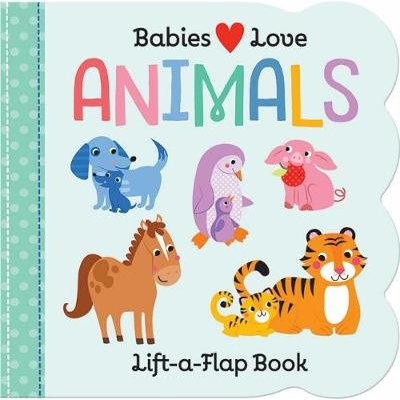 Babies Love: Animals (Board book): Cottage Door Press