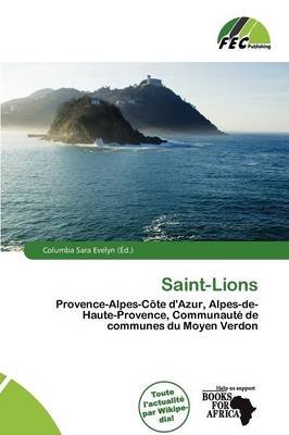 Saint-Lions (French, Paperback): Columba Sara Evelyn