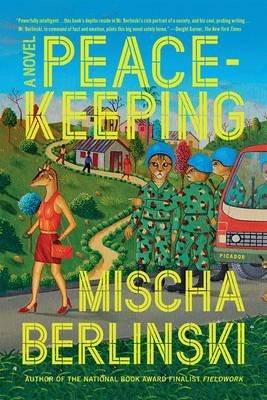 Peacekeeping (Paperback): Mischa Berlinski