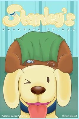 Stanley's Favorite Things (Paperback): Terri M Mitchell
