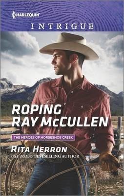 Roping Ray McCullen (Paperback): Rita Herron