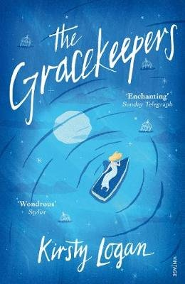 The Gracekeepers (Electronic book text): Kirsty Logan