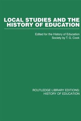 Local Studies and the History of Education (Electronic book text): History of Education Society