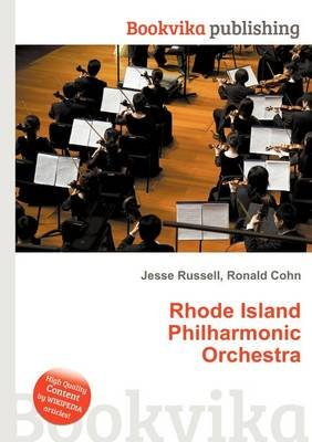 Rhode Island Philharmonic Orchestra (Paperback): Jesse Russell, Ronald Cohn