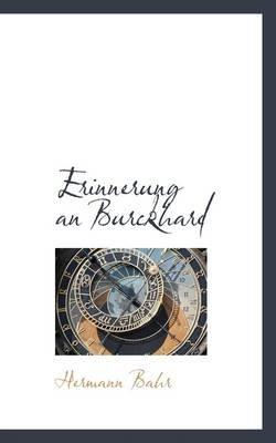 Erinnerung an Burckhard (Paperback): Hermann Bahr