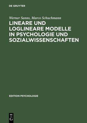 Lineare Und Loglineare Modelle in Psychologie Und Sozialwissenschaften - Mit MS Excel Programmen; Buch Mit Diskette (German,...