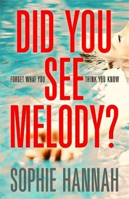 Did You See Melody? (Paperback): Sophie Hannah