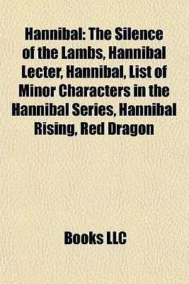 Hannibal - The Silence of the Lambs, Hannibal Lecter, List of Minor Characters in the Hannibal Series, Hannibal Rising, Red...