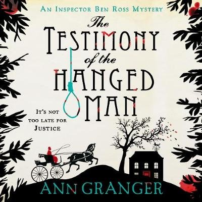 The Testimony of the Hanged Man (Downloadable audio file, Unabridged edition): Ann Granger