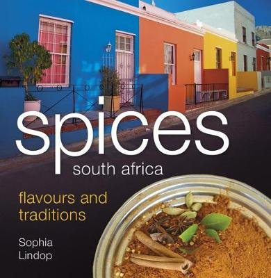 Spices flavours and traditions (Paperback): Sophia Lindop