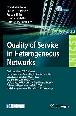 Quality of Service in Heterogeneous Networks - 6th International ICST Conference on Heterogeneous Networking for Quality,...