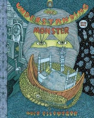 The Understanding Monster - Book One (Hardcover): Theo Ellsworth