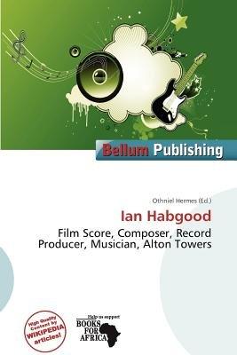 Ian Habgood (Paperback): Othniel Hermes
