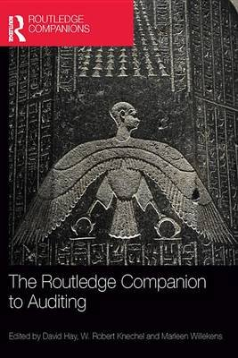 The Routledge Companion to Auditing (Electronic book text): David Hay, W. Robert Knechel, Marleen Willekens