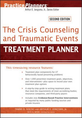 The Crisis Counseling and Traumatic Events Treatment Planner (Electronic book text, 2nd Revised ed.): Tammi D. Kolski, Arthur...