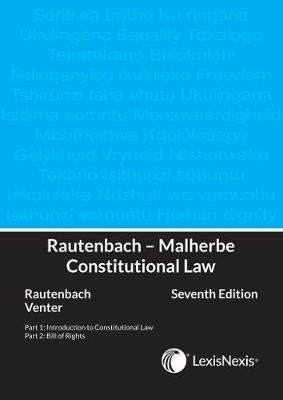 Constitutional law (Paperback, 7th ed): I.M. Rautenbach, R. Venter