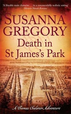 Death in St James's Park - 8 (Hardcover, New): Susanna Gregory