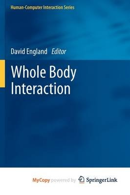 Whole Body Interaction (Paperback): David England