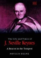 The Life and Times of J. Neville Keynes - A Beacon in the Tempest (Hardcover): Phyllis Deane