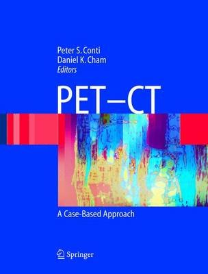 Petct (Electronic book text): Peter S. Conti, Daniel K. Cham