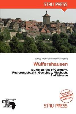 W Lfershausen (Paperback): Jamey Franciscus Modestus