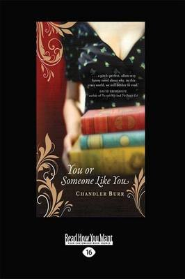 You or Someone Like You (Large print, Paperback, [Large Print]): Chandler Burr