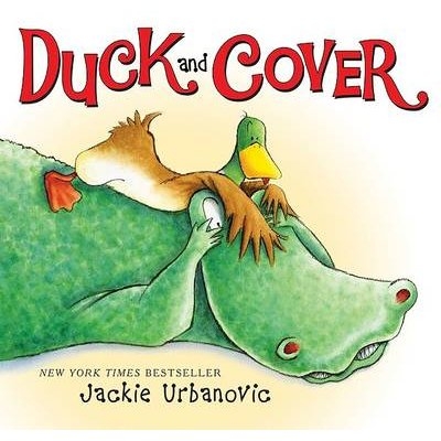 Duck and Cover (Hardcover): Jackie Urbanovic
