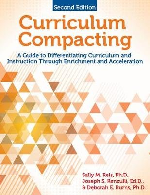 Curriculum Compacting - A Guide to Differentiating Curriculum and Instruction Through Enrichment and Acceleration (Paperback,...