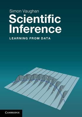 Scientific Inference - Learning from Data (Electronic book text): Simon Vaughan