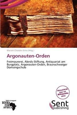 Argonauten-Orden (German, Paperback): Mariam Chandra Gitta