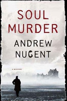 Soul Murder (Electronic book text): Andrew Nugent