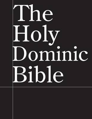 The Holy Dominic Bible (Paperback): Jussle Bears