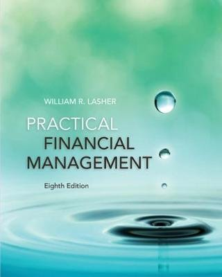 Practical Financial Management (Hardcover, 8th edition): William R Lasher