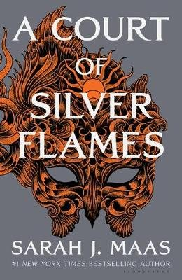 A Court Of Silver Flames - A Court Of Thorns And Roses: Book 5 (Paperback): Sarah J Maas