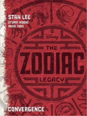 The Zodiac Legacy: Book 1 - Convergence (Paperback): Stan Lee, Stuart Moore, Andie Tong