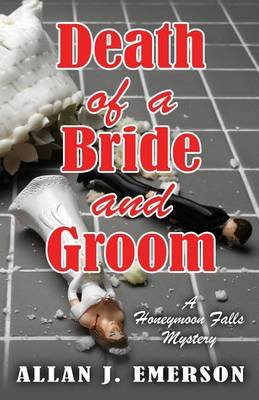 Death of a Bride and Groom (Large print, Paperback, Large type / large print edition): Allan J Emerson