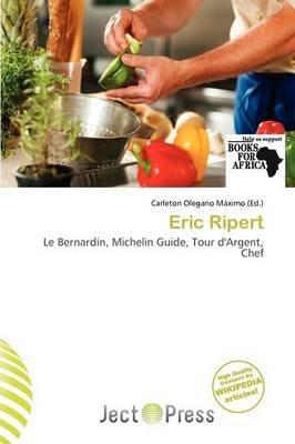 Eric Ripert (Paperback): Carleton Olegario M. Ximo