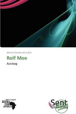 Rolf Moe (Paperback): Mariam Chandra Gitta