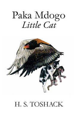 Paka Mdogo - Little Cat (Electronic book text): H. S. Toshack