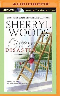 Flirting with Disaster (MP3 format, CD): Sherryl Woods