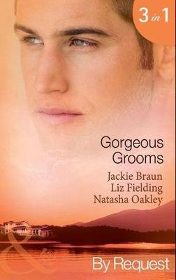 Gorgeous Grooms - Her Stand-in Groom / Her Wish-List Bridegroom / Ordinary Girl, Society Groom (Electronic book text, ePub...