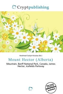 Mount Hector (Alberta) (Paperback): Hardmod Carlyle Nicolao