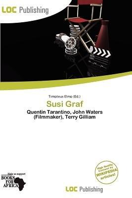 Susi Graf (Paperback): Timoteus Elmo