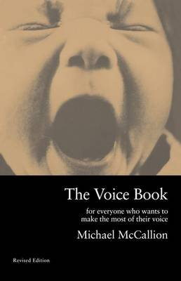 The Voice Book (Hardcover, 2nd Revised edition): Michael McCallion