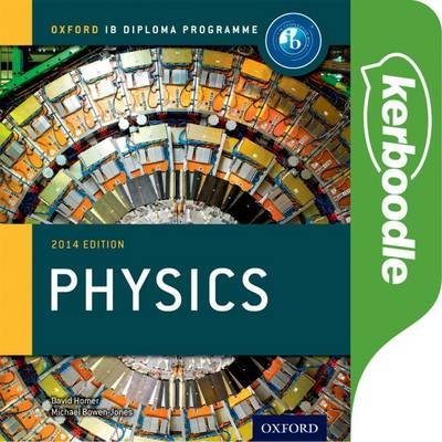 IB Physics Kerboodle Online Resources (Undefined): Mark Headlee, Fabian Cherney